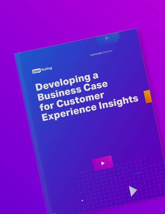 Developing a Business Case for Customer Experience Insights