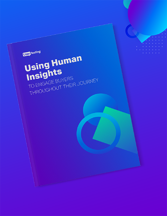 Using Human Insights To Engage Buyers Throughout Their Journey
