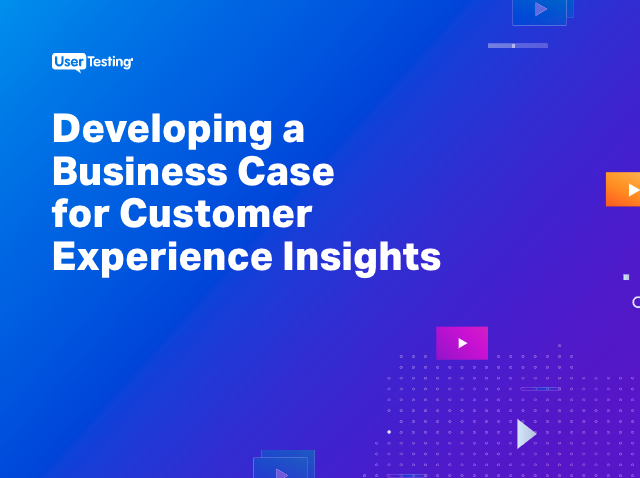 Developing a business case for CX insights