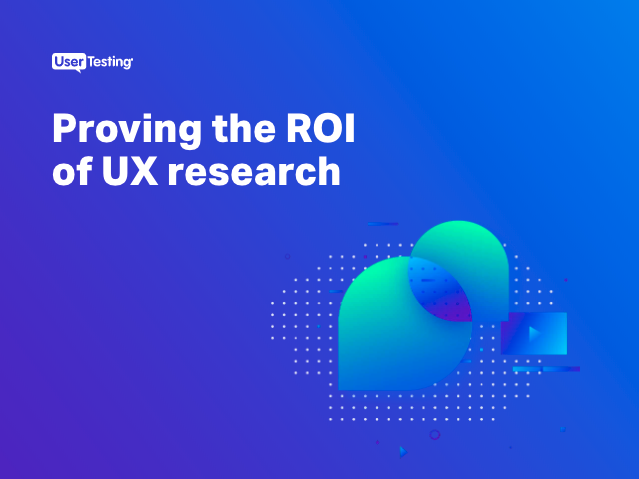 Proving the ROI of UX research