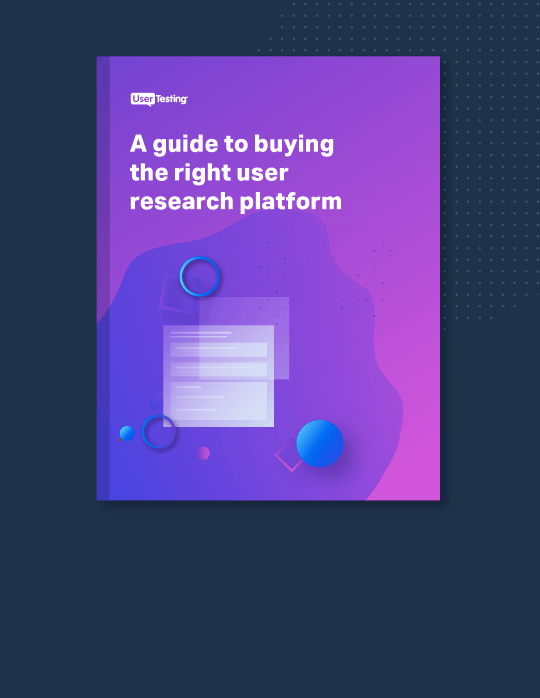 Guide to Buying the Right User Research Platform updated