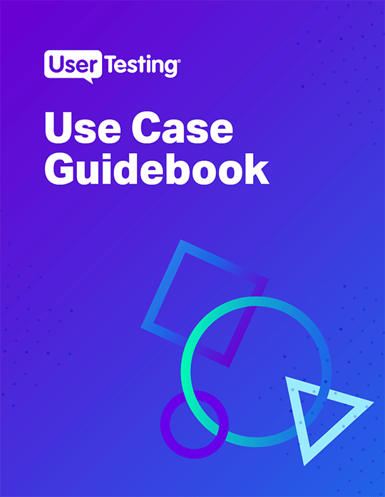 UserTesting Use Case Guidebook