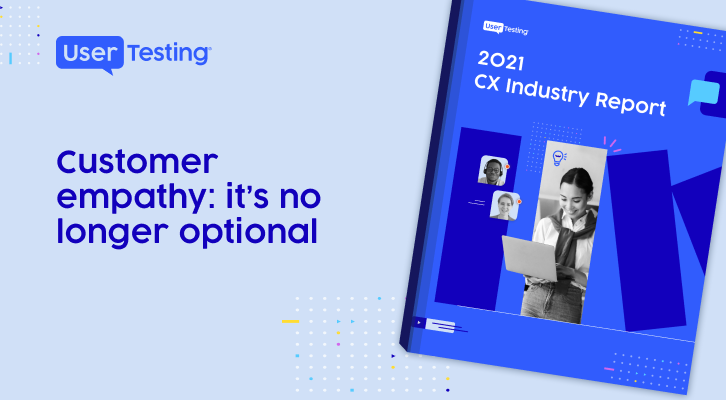 2021 CX Industry Report | Customer empathy