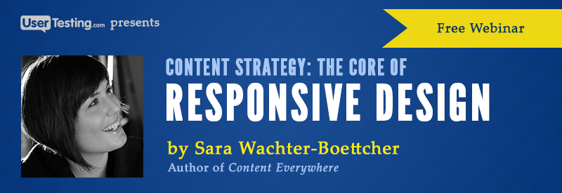 "If you liked Sara's interview, you're in for a treat. Watch her webinar, ""Content Strategy: The Core of Responsive Design"" on demand!"