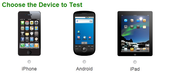 Choose the Device to Test