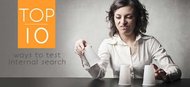 Top 10 Ways to Test Internal Search