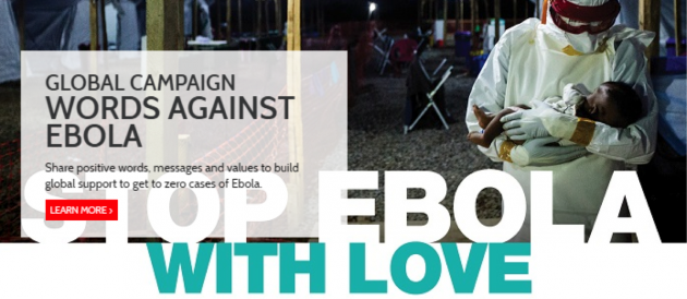 """Global campaign: words against ebola. Learn more>>"""