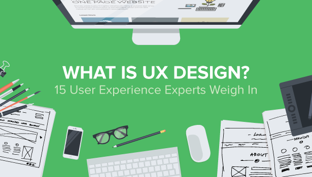 what-is-ux-design-15-user-experience-experts