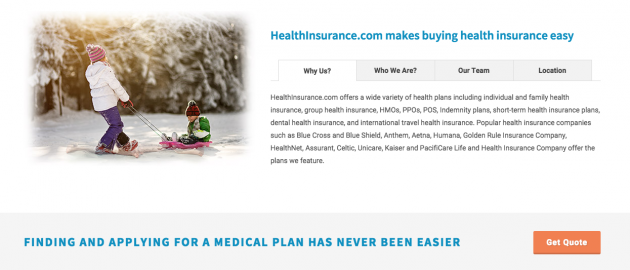 HealthInsurance.com makes buying health insurance easy. Finding and applying for a medical plan has never been easier.